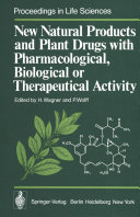 New Natural Products and Plant Drugs with Pharmacological  Biological or Therapeutical Activity