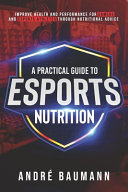 A Practical Guide to Esports Nutrition