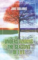 Understanding the Seasons of Life