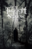 The Twilight Shadow