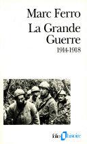 La Grande Guerre (1914-1918) Pdf/ePub eBook