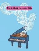 Music Staff Paper for Kids Book PDF