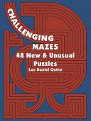 Challenging Mazes