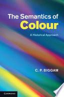 The Semantics Of Colour