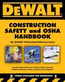 DEWALT Construction Safety & OSHA Handbook