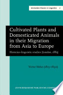 Cultivated Plants and Domesticated Animals in their Migration from Asia to Europe