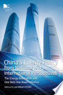 China s Energy Policy from National and International Perspectives
