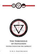 Threshold of Initiation