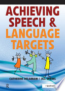 Achieving Speech and Language Targets Book PDF