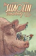 Shaolin Cowboy: Who'll Stop the Reign? Pdf/ePub eBook