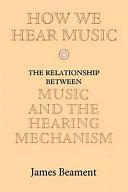 How We Hear Music