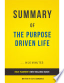 The Purpose Driven Life  by Rick Warren   Summary   Analysis