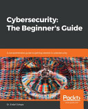 Cybersecurity  the Beginner s Guide