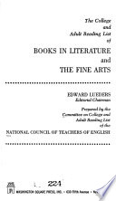 The College and Adult Reading List of Books in Literature and the Fine Arts