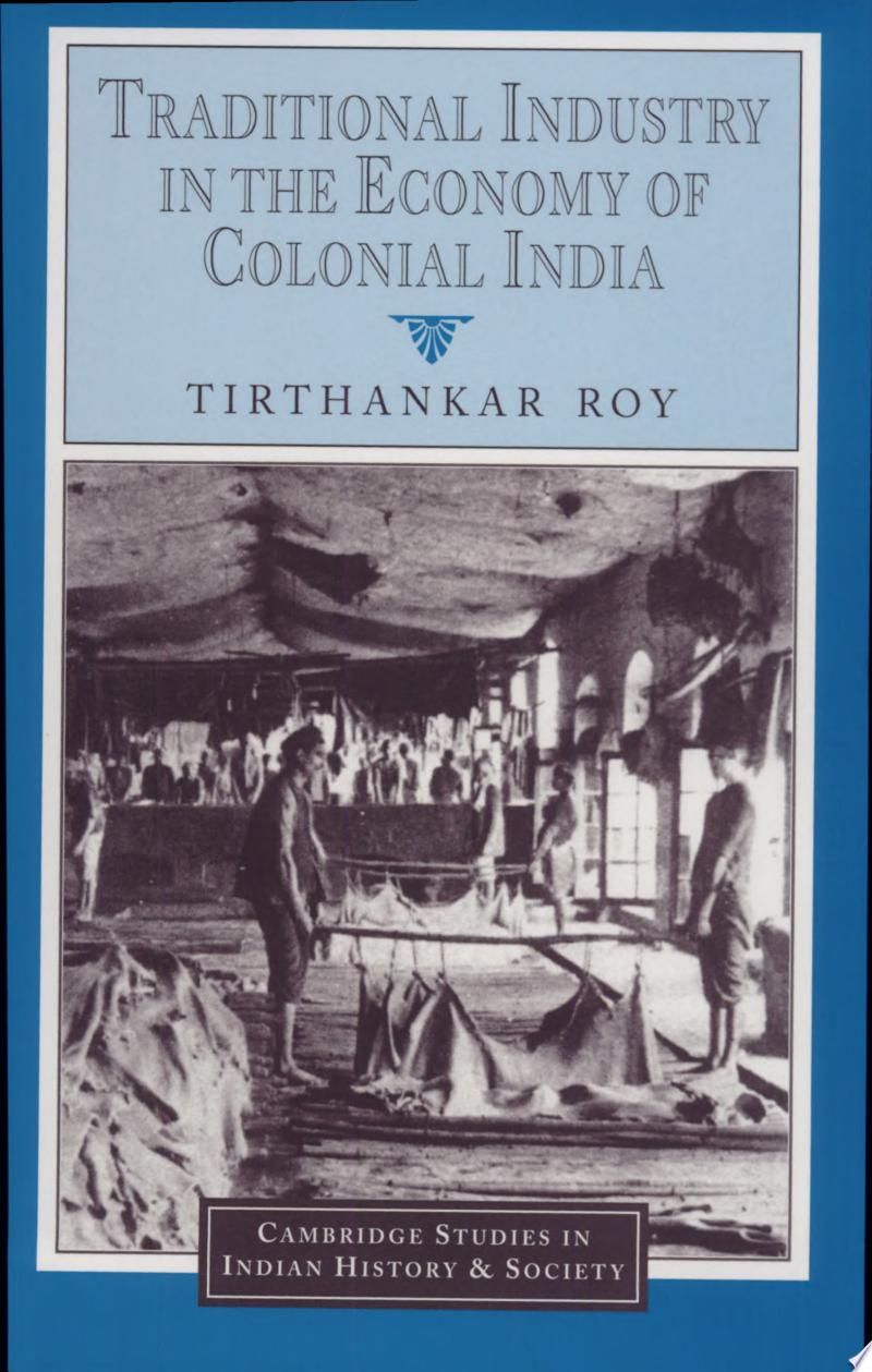 Traditional Industry in the Economy of Colonial India banner backdrop