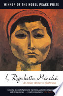 I  Rigoberta Menchu  An Indian Woman in Guatemala  Second Edition  Book PDF