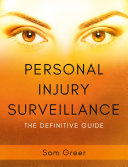 Personal Injury Surveillance