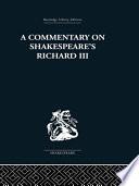 Commentary On Shakespeare S Richard Iii