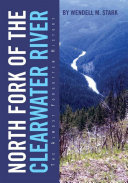 North Fork of the Clearwater River Book