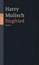 Siegfried Eine Schwarze Idylle Harry Mulisch Google Books