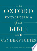 Oxford Encyclopedia Of The Bible And Gender Studies