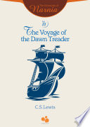 The Chronicles Of Narnia Vol Iii The Voyage Of The Dawn Treader Book PDF