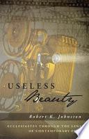 Useless Beauty