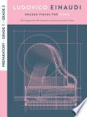 Ludovico Einaudi: Graded Pieces For Piano (Preparatory - Grade 1 - Grade 2)