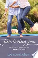 Fun Loving You