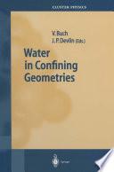 Water in Confining Geometries