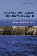 German U Boat Losses During World War II