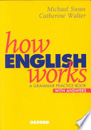How English works  : a grammar practice book : with answers