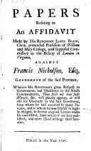 Pdf Papers relating to an Affidavit made by his Reverence James Blair ... against Francis Nicholson ... Wherein his Reverence's great respect to government, and obedience to the ninth commandment ... will plainly appear, etc