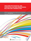 Analysing Psychosocial and Contextual Factors Underpinning Bullying and Cyberbullying Book