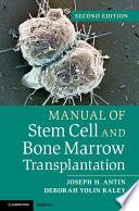 Manual of Stem Cell and Bone Marrow Transplantation Book