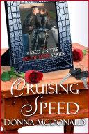 Cruising Speed  Contemporary Romance  Humor