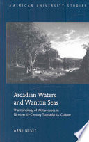 Arcadian Waters And Wanton Seas