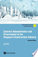 Contract Administration And Procurement In The Singapore Construction Industry  Second Edition