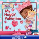 Doc McStuffins: My Huggy Valentine Pdf/ePub eBook