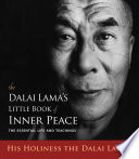 The Dalai Lama s Little Book of Inner Peace