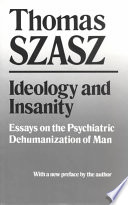 Ideology and Insanity Book