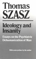Ideology and Insanity