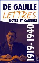 Lettres, notes et carnets, tome 2 : 1919-1940