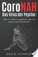 Coronah - Das Virus der Psyche