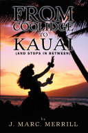 From Coolidge To Kauai