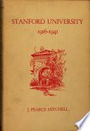 Stanford University 1916-1941