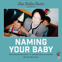 Pdf Two Dollar Radio Guide to Naming Your Baby