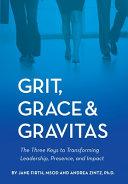Grit  Grace   Gravitas