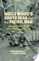 Hollywood S South Seas And The Pacific War
