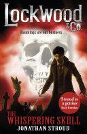 Lockwood & Co: The Whispering Skull